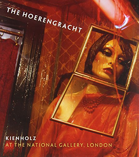 9781857094534: Kienholz: 'The Hoerengracht' (National Gallery Company) (National Gallery London)