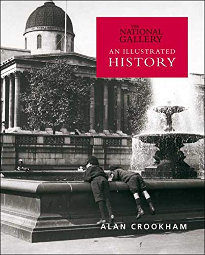 9781857094633: The National Gallery: An Illustrated History
