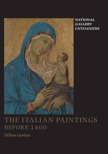 The Italian Paintings Before 1400 (National Gallery Catalogues): Dillian Gordon