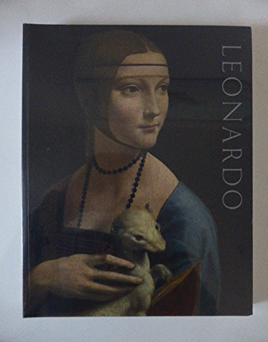 Leonardo da Vinci: Painter at the Court: Luke Syson,Larry Keith,Arturo