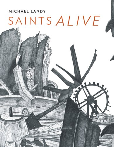 9781857095609: Michael Landy: Saints Alive (National Gallery London)