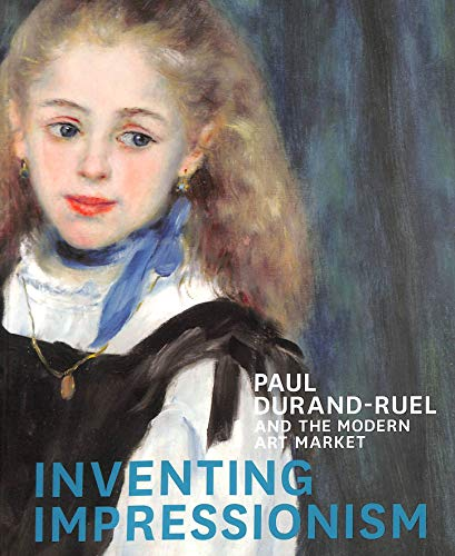 9781857095852: Inventing impressionism : Paul Durand-Ruel and the modern art market