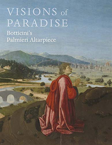 9781857095944: Visions of Paradise - Botticini`s Palmieri Altarpiece