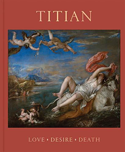 9781857096552: Titian: Love, Desire, Death