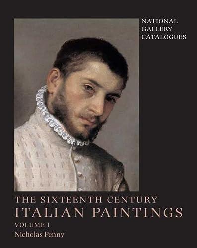 National Gallery Catalogues: The Sixteenth-Century Italian Paintings, Volume 1: Brescia, Bergamo ...