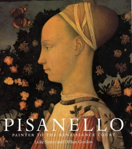 9781857099324: Pisanello: Painter to the Renaissance Court