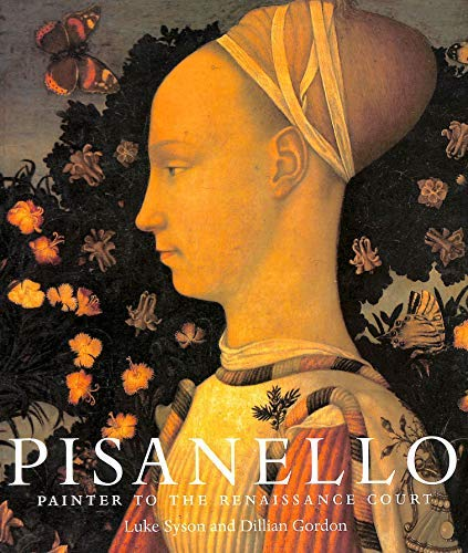 9781857099461: Pisanello : Painter to the Renaissance Court