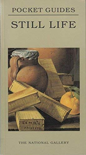 Still Life (National Gallery Pocket Guides) (1857099613) by Erika Langmuir