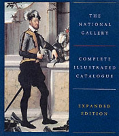 9781857099751: The National Gallery Complete Illustrated Catalogue (National Gallery London)