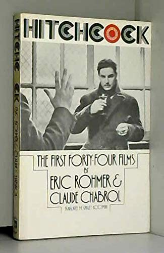Hitchcock - The First Forty-four Films (9781857100068) by Rohmer, Eric; Chabrol, Claude