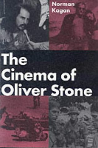 THE CINEMA OF OLIVER STONE.