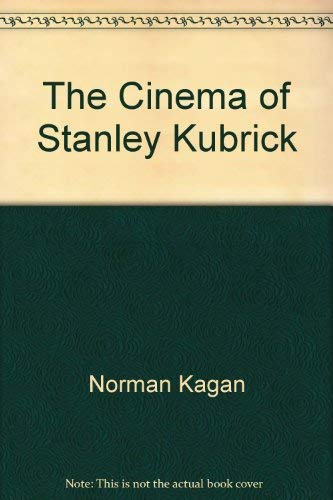 9781857100266: The Cinema of Stanley Kubrick