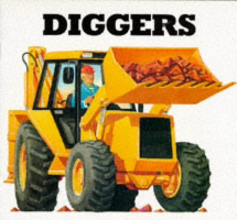 9781857141108: Diggers (Working Wheels)
