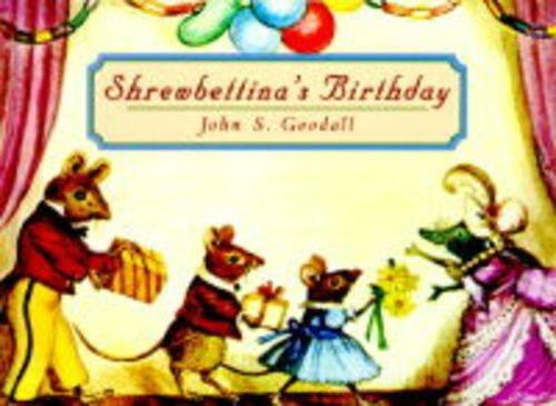 Shrewbettina's Birthday: John Goodall