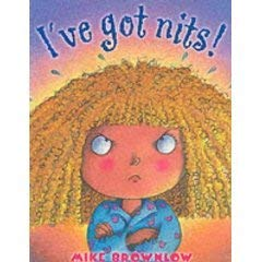9781857142181: I've Got Nits!