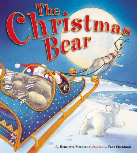 Christmas Bear: Stickland, Henrietta