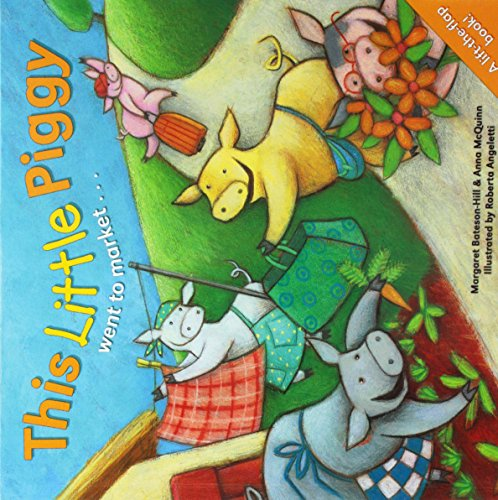 9781857143966: This Little Piggy Went to Market . . .: A Lift the Flap Picture Book
