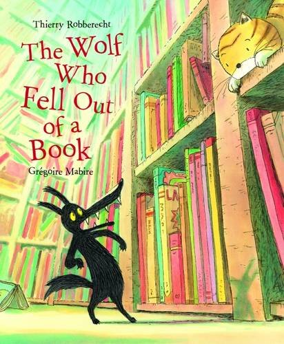 9781857144635: The Wolf Who Fell Out of a Book
