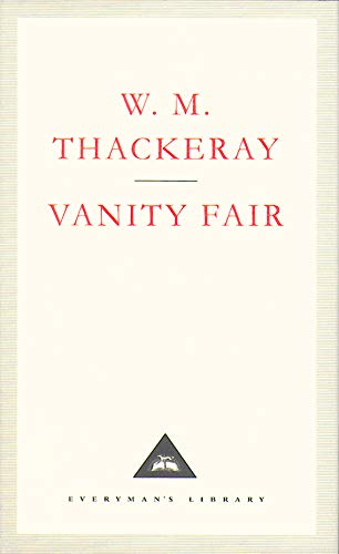 Vanity Fair: A Novel without a Hero: William Makepeace Thackeray