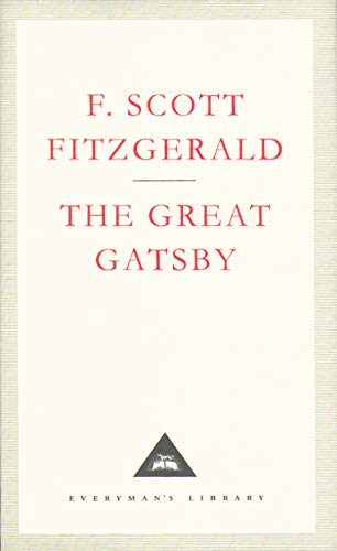 The Great Gatsby (Everymans Library Classics): Fitzgerald, F Scott