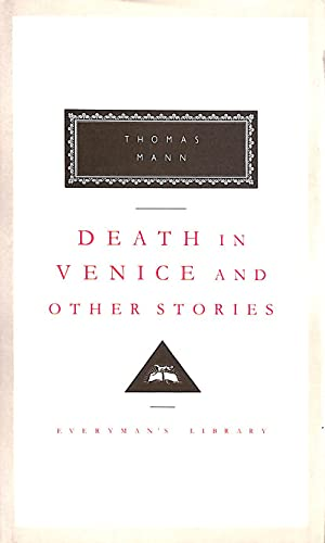 9781857150476: Death In Venice And Other Stories: JACKET LO D2H (Everyman's Library classics)
