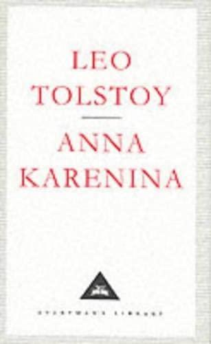 Anna Karenina (Everyman's Library Classics): Tolstoy, Leo
