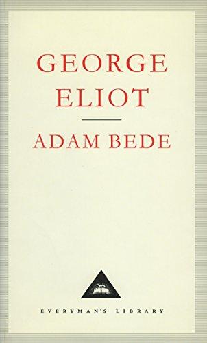 9781857150599: Adam Bede (Everyman's Library Classics)