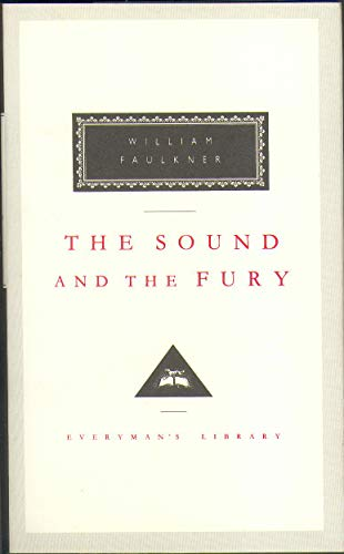 9781857150698: The Sound And The Fury (Everyman's Library Classics)