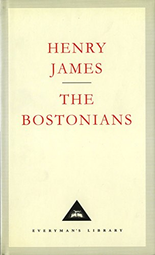9781857150827: The Bostonians (Everyman's Library Classics)
