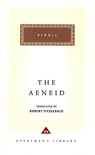 The Aeneid (Everyman's Library Classics): Virgil