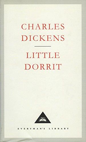 9781857151114: Little Dorrit (Everyman's Library Classics)