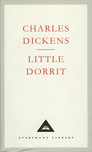 9781857151114: Little Dorrit (Everyman's Library Classics)