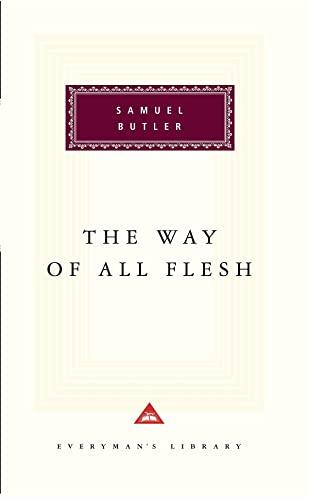 9781857151183: The Way Of All Flesh (Everyman's Library Classics)