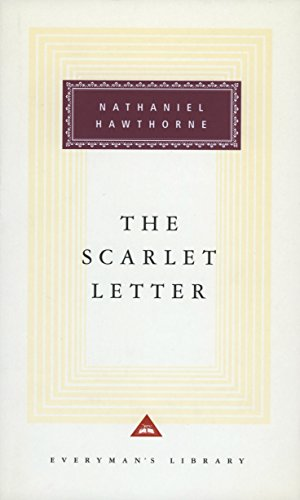 9781857151251: The Scarlet Letter: A Romance (Everyman's Library Classics)