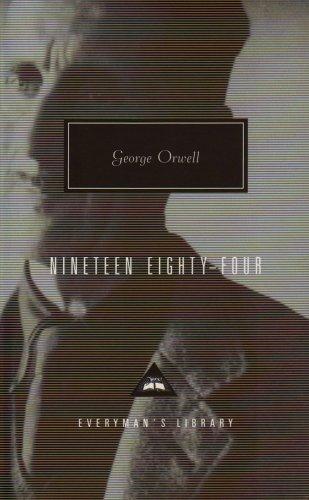 9781857151343: Nineteen Eighty-Four (Everyman's Library Classics)