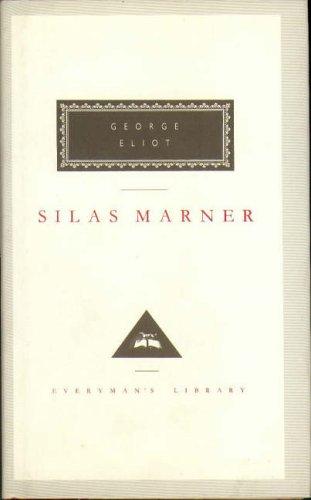 9781857151411: Silas Marner: The Weaver of Raveloe (Everyman's Library Classics)