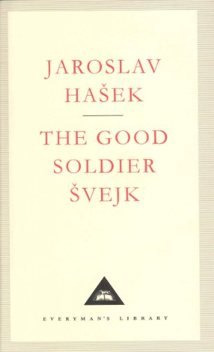 9781857151510: The Good Soldier Svejk (Everyman's Library Classics)
