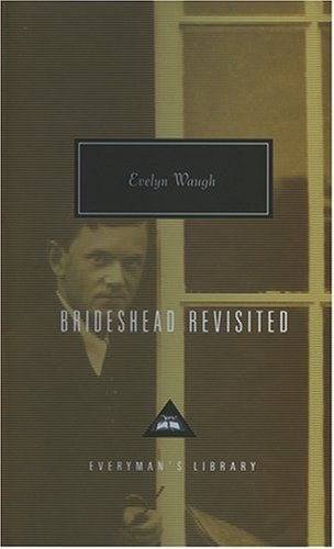 Brideshead Revisited (Everyman's Library Classics) (1857151720) by Evelyn Waugh