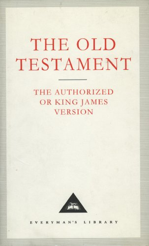 9781857151756: The Old Testament: Authorized King James Version (Everyman's Library Classics)