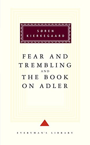 9781857151787: The Fear And Trembling And The Book On Adler (Everyman's Library Classics)