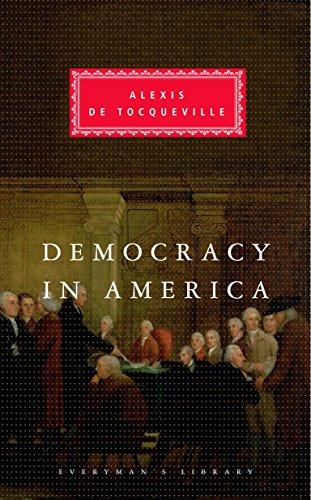 Democracy in America: Alexis De Tocqueville