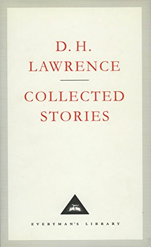 Collected Stories (Everyman's Library Classics): D.h. Lawrence (england)