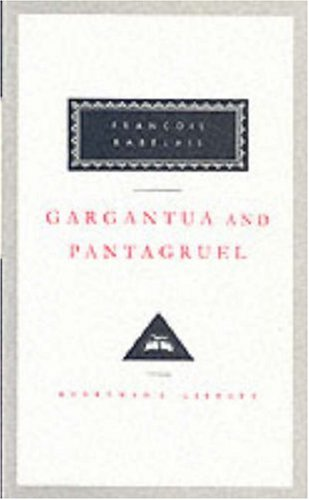 9781857151817: Gargantua And Pantagruel (Everyman's Library Classics)