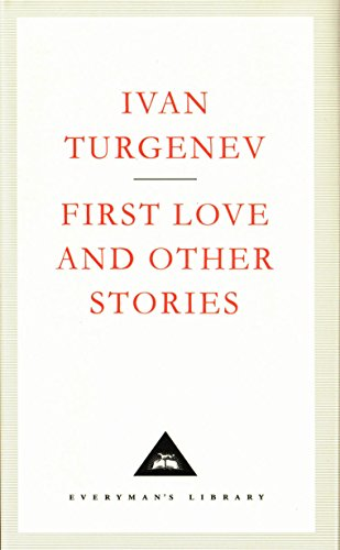9781857151916: First Love And Other Stories (Everyman's Library Classics)