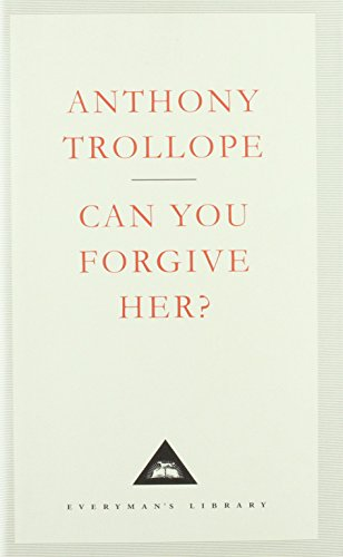 9781857151954: Can You Forgive Her? (Everyman's Library Classics)