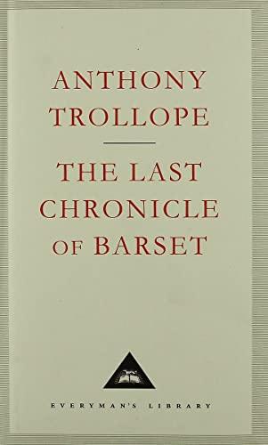 9781857152081: The Last Chronicle Of Barset (Everyman's Library Classics)