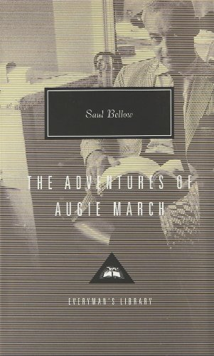 9781857152159: The Adventures Of Augie March (Everyman's Library Classics)