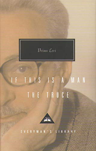 9781857152227: If This Is a Man / The Truce (Everyman's Library Classics)