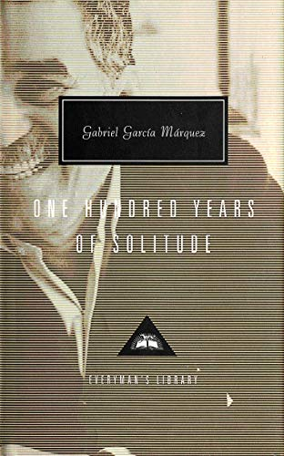 9781857152234: One Hundred Years Of Solitude (Everyman's Library Classics)