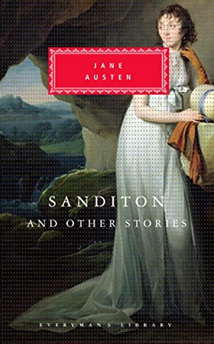 9781857152258: Sanditon and Other Stories (Everyman Library Classics)